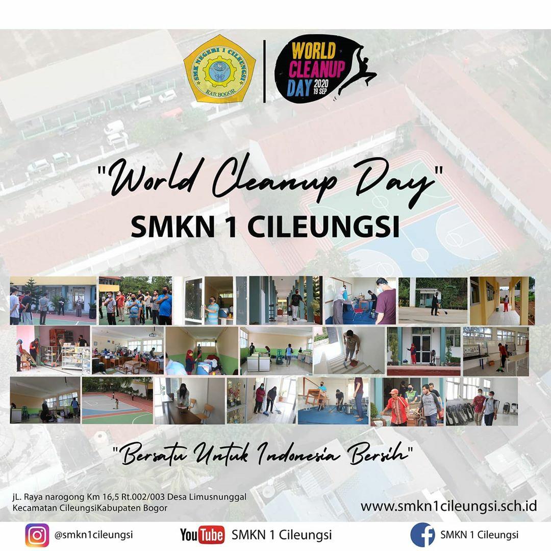World Cleanup Day SMK NEGERI 1 CILEUNGSI